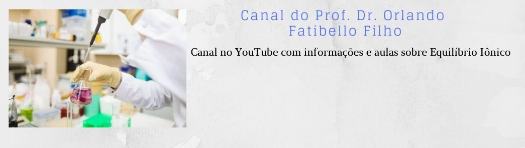 Canal no YouTube do Prof. Orlando Fatibello Filho
